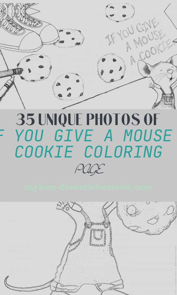 If You Give A Mouse A Cookie Coloring Page Fresh if You Give A Mouse A Cookie Coloring Page Coloring Home