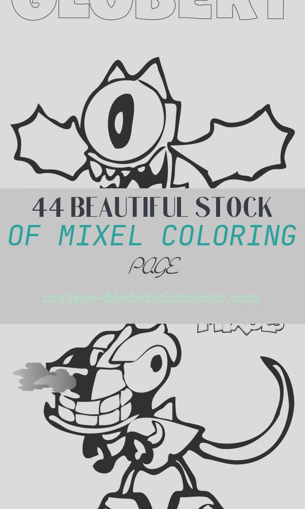 Mixel Coloring Page Awesome Mixels Coloring Page – Globert