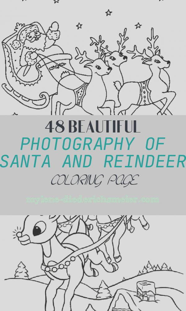 Santa and Reindeer Coloring Page Inspirational Santa Claus Coloring Pages