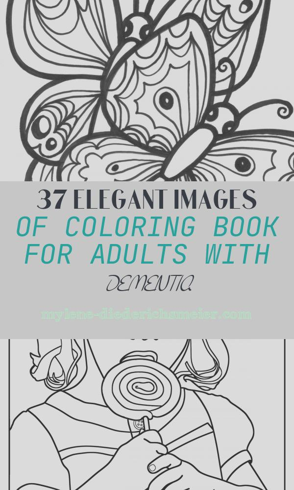Coloring Book for Adults with Dementia Fresh Printable Coloring Pages for Adults with Dementia