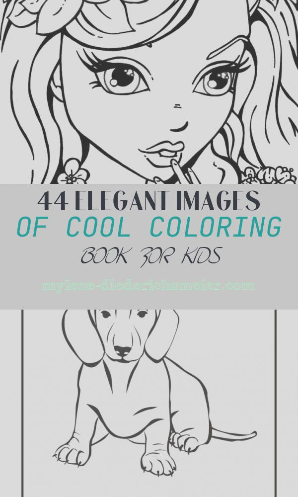 Cool Coloring Book for Kids Unique Coloring Pages Girl Coloring Pages Coloring Pages for