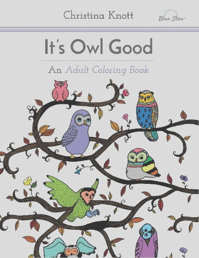 its owl good an adult coloring book