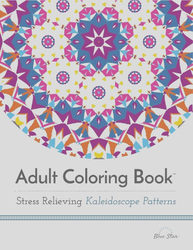 adult coloring book stress relieving kaleidoscope patterns