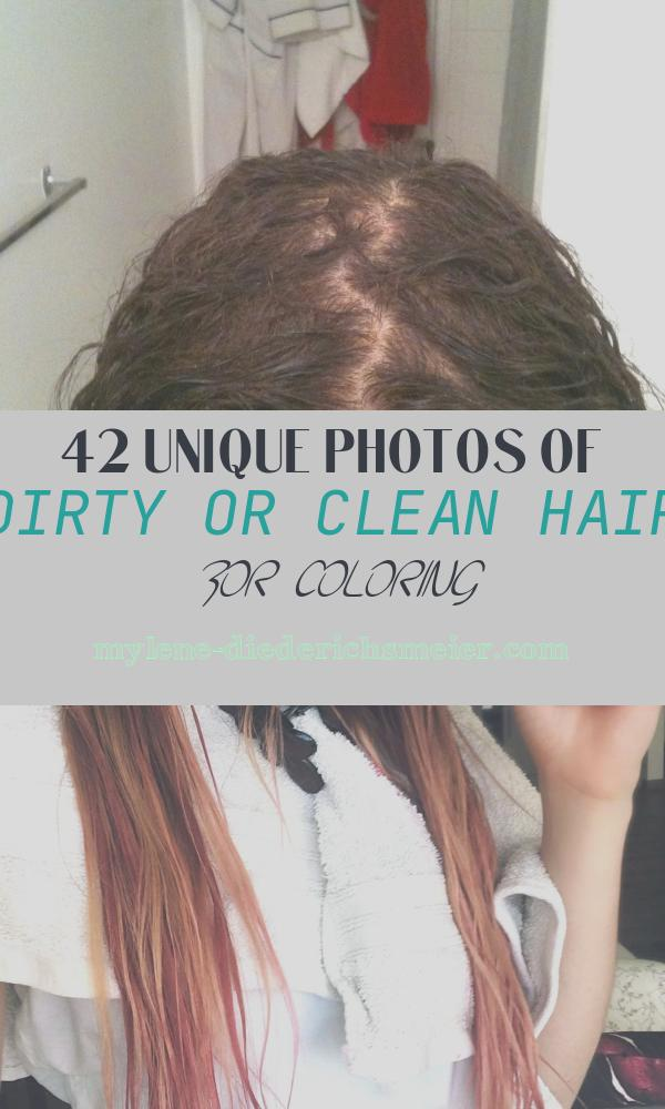 Dirty or Clean Hair for Coloring New Dirty Food Gone Clean Dirty Beauty Gone Clean Sage and