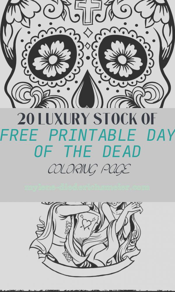 Free Printable Day Of the Dead Coloring Page Elegant Free Printable Day Of the Dead Coloring Pages Best