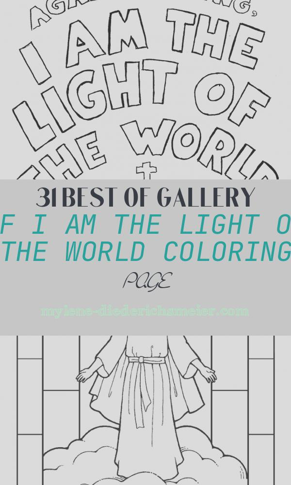 I Am the Light Of the World Coloring Page New Coloring Pages for Kids by Mr Adron I Am the Light