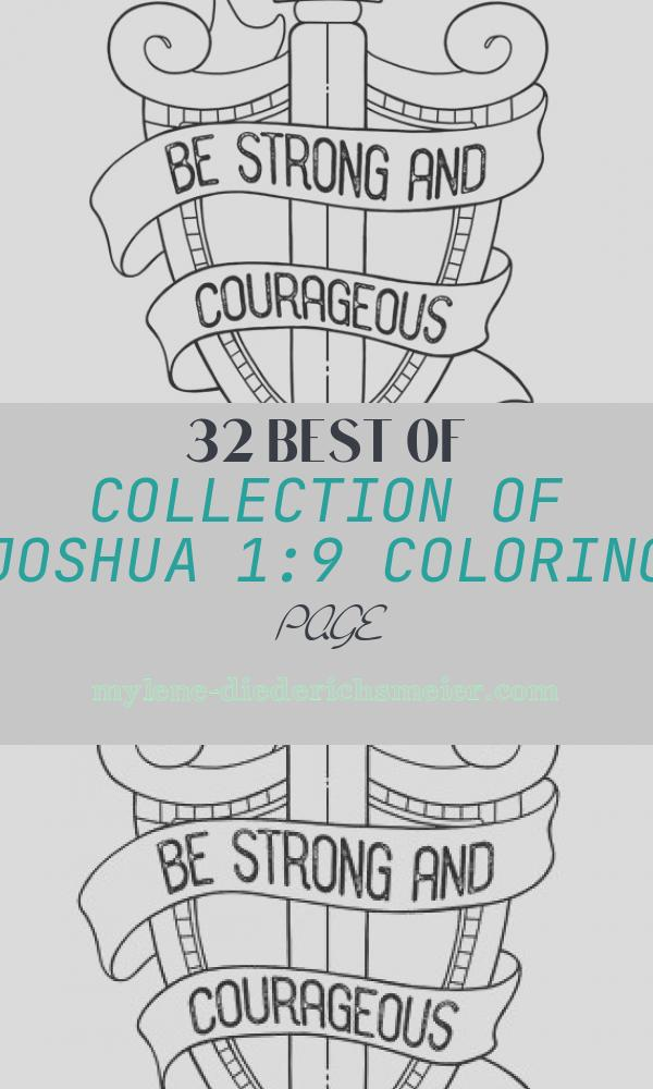 Joshua 1:9 Coloring Page New Be Strong and Courageous Coloring Page 8 5x11 Bible