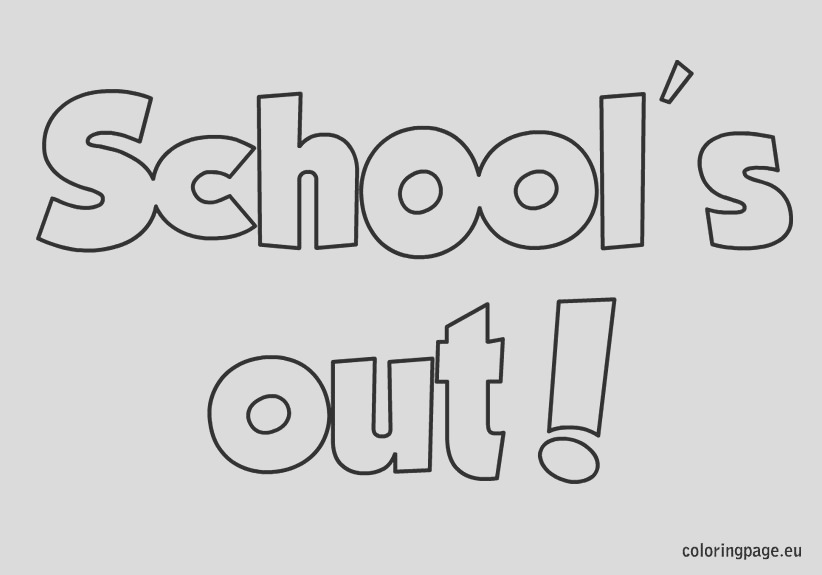 schools out coloring sheet