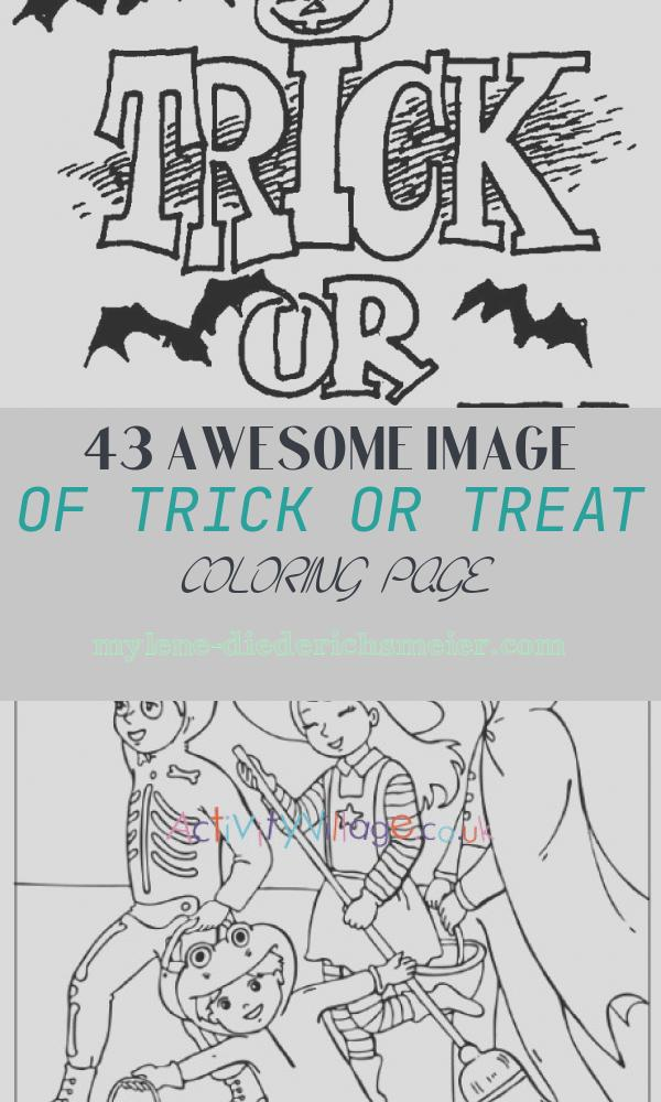 Trick or Treat Coloring Page Elegant Halloween Coloring Pages