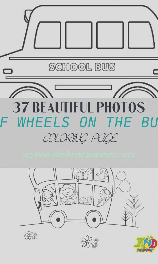 Wheels On the Bus Coloring Page Lovely Printable School Bus Coloring Page for Kids