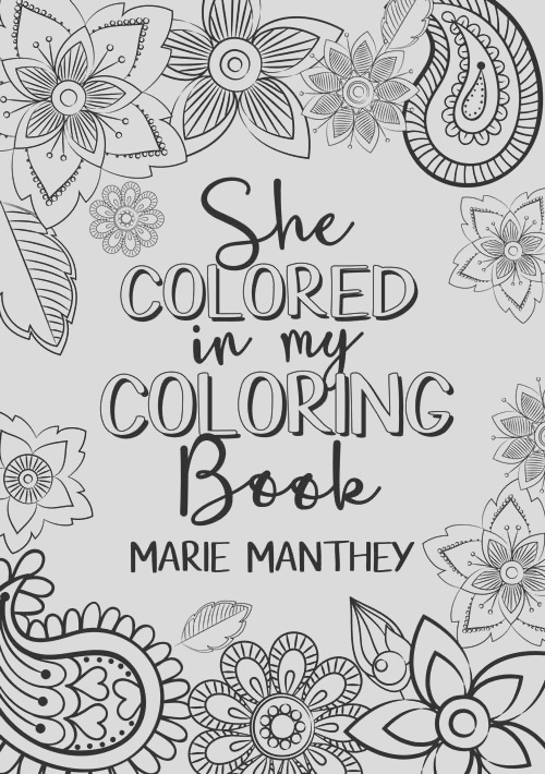 122 She Colored in My Coloring Book