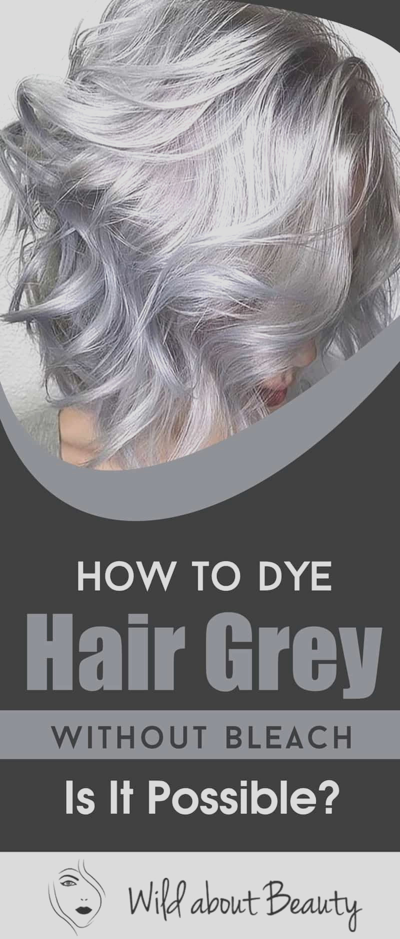 how to dye hair grey without bleach